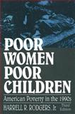 Poor Women, Poor Children 9781563246081