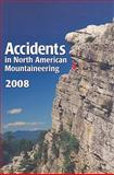 Accidents in North American Mountaineering 2008, , 1933056088