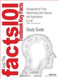 Finite Mathematics and Calculus with Applications, Lial, Greenwell and Cram101 Textbook Reviews Staff, 142883608X