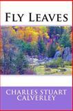 Fly Leaves, Charles Stuart Charles Stuart Calverley, 1495476081