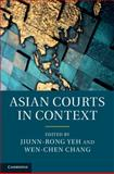 Asian Courts in Context, , 1107066085