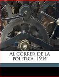 Al Correr de la Politica 1914, Ant&oacute and Luis n del Olmet, 1149266082