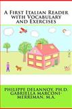 A First Italian Reader with Vocabulary and Exercises, Philippe Delannoy, 146804608X