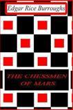 The Chessmen of Mars, Edgar Rice Burroughs, 1477646086