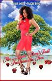 The Apple Don't Fall Far from the Tree, Tonja Ayers and Tracee Boyd, 1492326089