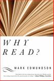 Why Read?, Mark Edmundson, 1582346089