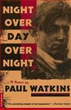 Night over Day over Night, Paul Watkins, 0312156081
