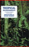 Tropical Environments, Tackaberry, Rosanne and Kellman, Martin, 0415116082