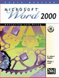 Mastering and Using Microsoft Word 2000 : Comprehensive Course, Napier, H. Albert and Judd, Philip J., 053842608X