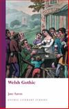 Welsh Gothic, Aaron, Jane, 0708326080