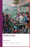 Welsh Gothic, Aaron, Jane, 0708326080