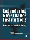 Engendering Governance Institutions : State, Market and Civil Society, Panda, Smita Mishra, 0761936084