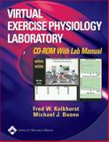 Virtual Exercise Physiology Laboratory, Kolkhorst, Fred and Bunono, Michael, 0781736080