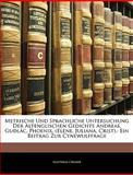 Metrische und Sprachliche Untersuchung der Altenglischen Gedichte Andreas, Guðlâc, Phoenix, Matthias Cremer, 1144996082