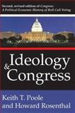 Ideology and Congress, Poole, Keith T. and Rosenthal, Howard L., 1412806089