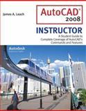 AutoCAD 2008 Instructor, James A. Leach, 0077216083