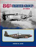 86th Fighter Group in Wwii, Steve Luce, 0972106081