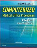 Computerized Medical Office Procedures, Larsen, William D., 1437716083