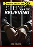 Seeing and Believing, Norah McClintock, 1467726087