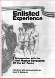 The Enlisted Experience: a Conversation with the Chief Master Sergeants of the Air Force, Janet Bednarek and Air Force Museums Program, 1477556087