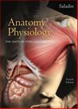 Anatomy and Physiology, Kenneth S. Saladin, 0073316083