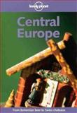 Lonely Planet Central Europe, Steve Fallon, 0864426089