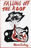 Falling off the Roof, Karen Lindsey, 0914086081