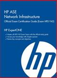 HP ASE Network Infrastructure HP0-Y43 Exam Study Guide, Deal, Richard, 1937826082