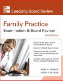 Family Practice Examination and Board Review, Wilbur, Jason K. and Graber, Mark, 0071496084