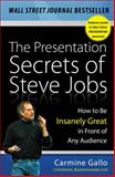 The Presentation Secrets of Steve Jobs 1st Edition