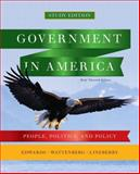 Government in America : People, Politics, and Policy, Brief Study Edition, Edwards, George C. and Wattenberg, Martin P., 0205826083