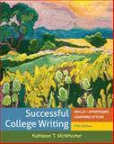 Successful College Writing : Skills - Strategies - Learning Styles, McWhorter, Kathleen T., 0312676085