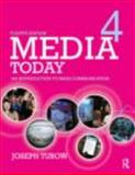 Media Today : An Introduction to Mass Communication, Turow, Joseph, 0415876087