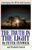 The Truth in the Light, Peter Fenwick and Elizabeth Fenwick, 0425156087