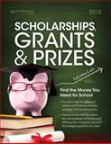 Scholarships, Grants and Prizes 2013, Peterson's Publishing Staff, 076893608X