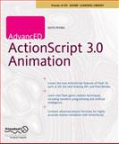 AdvancED ActionScript 3. 0 Animation, Peters, Keith, 1430216085