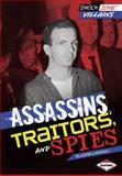 Assassins/Traitors/Spies, Elaine Landau, 1467706086