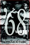 '68, Paco Ignacio Taibo II, 1583226087
