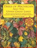 Trees of Michigan and the Upper Great Lakes, Smith, Norman F., 1882376080