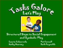 Tasks Galore Let's Play, Laurie Eckenrode, 1934226084