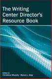 The Writing Center Director's Resource Book 9780805856088