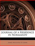 Journal of a Residence in Normandy, James Augustus St John and James Augustus St. John, 114747608X
