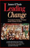 Leading Change, James O'Toole, 1555426085