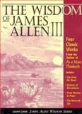 The Wisdom of James Allen III, James Allen and Andy Zubko, 1889606081