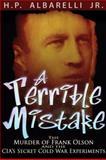 A Terrible Mistake, H. P. Albarelli, 193629608X