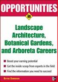 Opportunities in Landscape Architecture, Botanical Gardens and Arboreta Careers, Camenson, Blythe, 0071476083