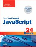 Javascript in 24 Hours, Michael Moncur and Phil Ballard, 0672336081