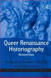 Queer Renaissance Historiography : Backward Gaze, Guy-Bray, Stephen and Nardizzi, Vin, 0754676080