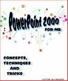 PowerPoint 2000 for Me, Victor Alvarado, 0974906085