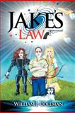 Jake's Law, William J. Coleman, 1479736082